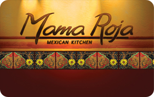 Mama Roja Mexican Kitchen Gift Card