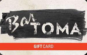 Bar Toma Gift Card