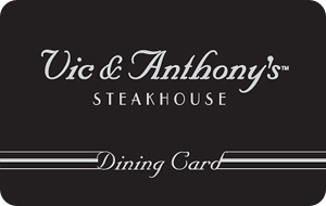Vic & Anthony's Gift Card