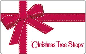 Christmas Tree Shops Gift Card