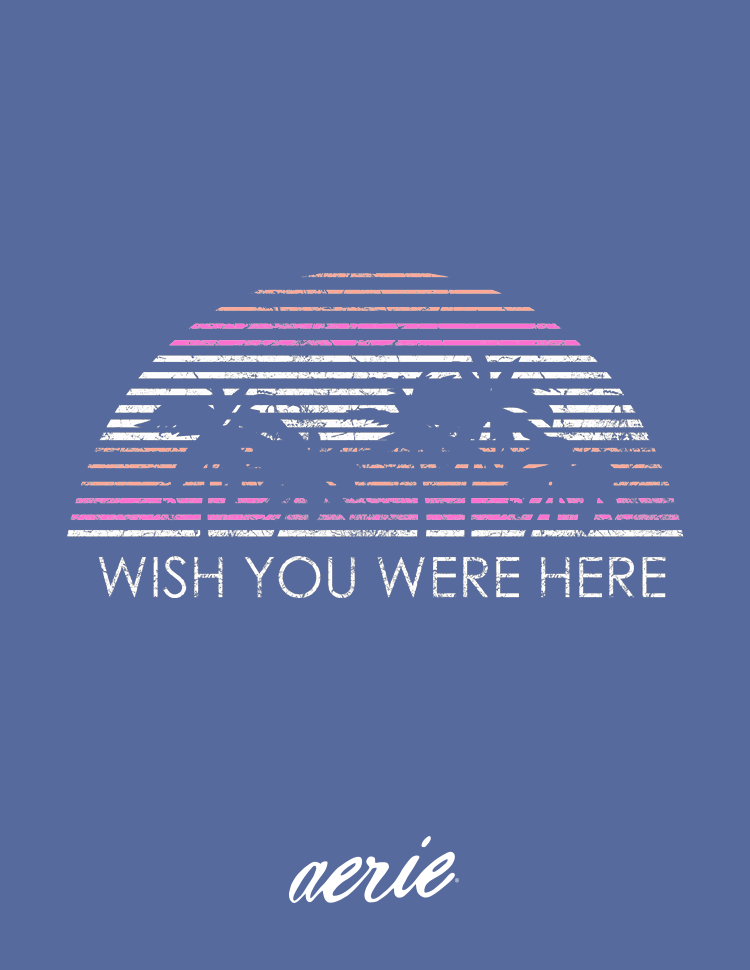 aerie Wish You Were Here Greeting