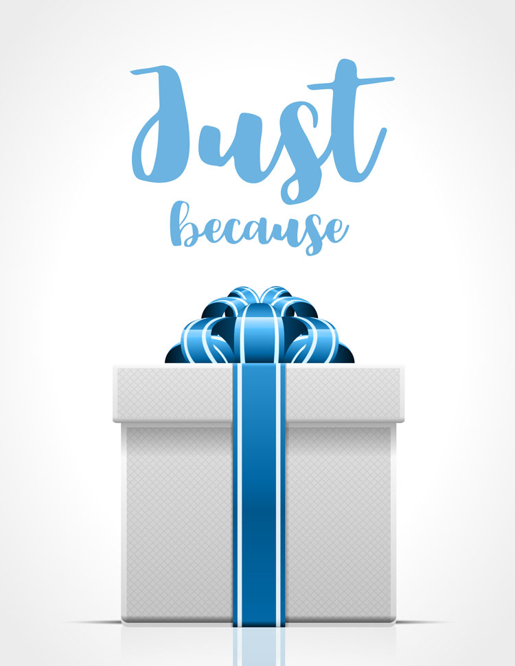 Just Because Script Above A White Gift Box With A Blue Ribbon