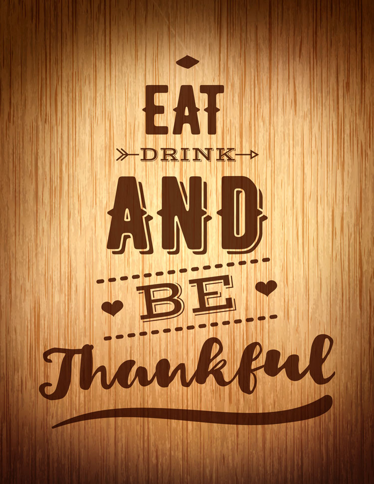 Eat Drink And Be Thankful Vintage Design On A Wood